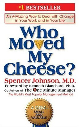 who-moved-my-cheese-spencer-johnson-md-dr-doctor